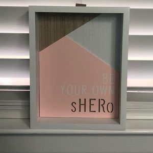 3 / $15 SALE. Be your own sHERo hanging plaque